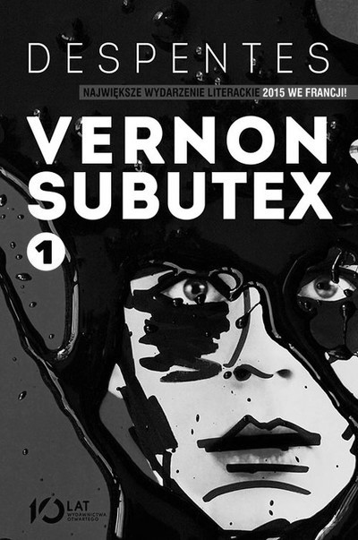 Vernon Subutex Despentes